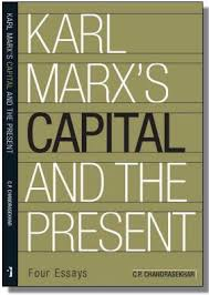 karl marx s capital and the present four essays ideas karl marx s capital and the present four essays author c p chandrasekhar