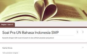Sedangkan untuk materi un bahasa indonesia smp sendiri. Soal Pra Un Bahasa Indonesia Smp Tahun Pelajaran 2019 2020 Didno76 Com