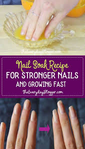 nail soak for stronger nails