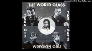 World Class Wreckin Cru Turn Off The Lights Official Video Lonzo World Class Wreckin Cru Turn Off The Lights