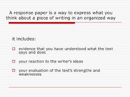 how to write a reaction response paper <br > 3 a response paper