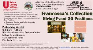 francesca s collection a boutique at the jersey gardens mall is hiring for 20 positions for more information please on the flier or call