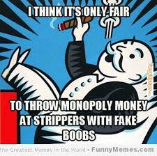 FunnyMemes.com • Funny memes - [Throw monopoly money] via Relatably.com