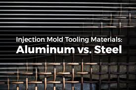 Injection Mold Tooling Materials Aluminum Vs Steel