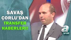 """Savaş Çorlu:""""Edin Dzeko Transferi Beşiktaş İçin Kapanmadı"""" / A Spor / Spor  Ajansı / 20.07.2021 - YouTube"""