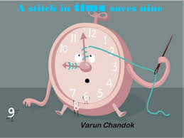 a ppt of stitch in time saves nine a stitch in time saves nine varun