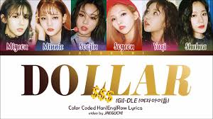 G-idle Dollar G-idle Youtube - Dollar