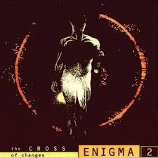 <b>Enigma</b> – The <b>Cross of</b> Changes Lyrics | Genius Lyrics