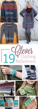 Upcycle Old Clothes Best 25 Upcycled Clothing Ideas On Pinterest Refashioned