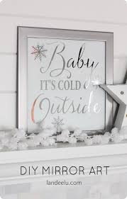 diy wall decor this pottery barn knock off baby it s cold outside mirror art costs