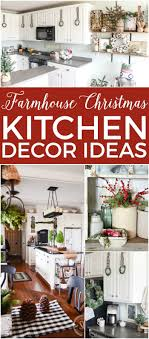 Kitchens decorating ideas Granite Farmhouse Christmas Kitchen Decor Ideas All The Inspiration You Need To Decorate Your Kitchen For The Turquoise Home 14 Fabulous Farmhouse Christmas Kitchens The Turquoise Home
