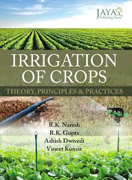 Nphindia Com Irrigation Of Crops Theory Principles Practices