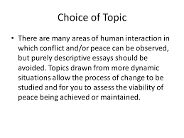 writing an extended essay in peace and conflict studies ppt  choice of topic