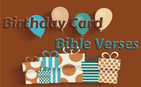 Birthday Bible Quotes Magnificent 48 Good Bible Verses To Use On A Birthday Card Or Note