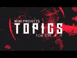 computerscience project mini project topics for computer science engineering youtube