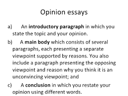 for and against and opinion essays 7 opinion essays