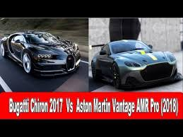 Find out which is better and their overall performance in the sports car ranking. Aston Martin Vantage Amr Pro 2018 Vs Bugatti Chiron 2017 Youtube