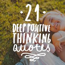 Positive Thoughts Quotes Classy 48 Deep Quotes On Positive Thinking Bright Drops