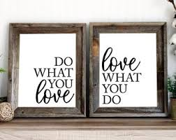 home office items. Do What You Love Print | Printable Quote Work Anniversary Home Office Decor Inspiration Wall Art Items