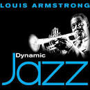 Dynamic Jazz: Louis Armstrong: 50 Essential Tracks