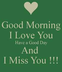 Good Morning I Miss You Quotes Best of Pin By Lallie Munsami On Good Morn And Good Nite Pinterest