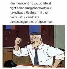 real men invest in spiderman memes