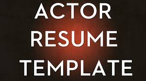 How To Create An Acting Resume Youtube