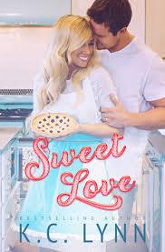 sweet love the sweet 1 by k c lynn