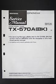 pioneer tx 570a stereo tuner original additional service manual pioneer tx 570a stereo tuner original additional service manual wiring diagram