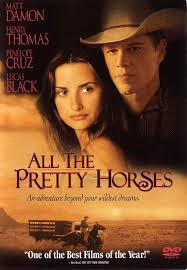 best all the pretty horses ideas pretty horses  all the pretty horses my favorite movie of all times