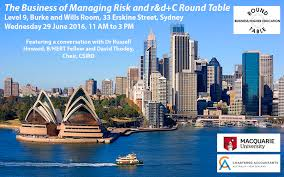 this round table event the business of managing risk and r d c commercialisation dealt with the increasing urgency for australia to find new pathways to