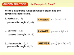 guided practice for examples 1 2 and 3 write a quadratic function whose graph has