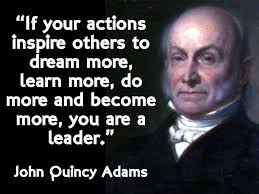 John Quincy Adams Quotes Custom Leadership Motivational Quotes Motivation Mentalist