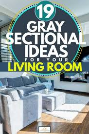 19 gray sectional ideas for your living