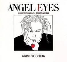 Angel Eyes Banana Fish Illustration Art Book Akimi Yoshida Japanese A238