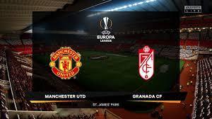 Manchester United vs Granada CF | UEFA Europa League Quarter Final | FIFA  21 Prediction - YouTube