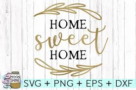 Svg is the standard for icons, here you will find a hand picked selection of useful svg based icon packs. Home Sweet Home Svg Dxf Png Eps Cutting Files Free Design Of The Week Design Bundles