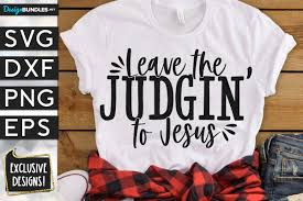 Free svg image & icon. Leave The Judging To Jesus Svg Dxf Png Eps