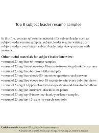 Top 8 subject leader resume samples In this file, you can ref resume  materials for ...