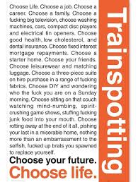 Trainspotting Choose Life Quote - Quotes about Life