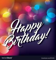Happy Birthday Background Images Blurred Background Happy Birthday Design Vector Image