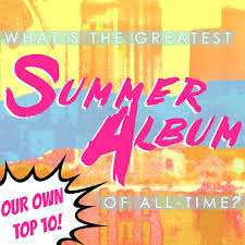 Summer Photo Albums Its Our Turn The 10 Best Summer Albums Of All Time Consequence