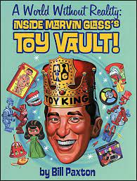 A WORLD WITHOUT REALITY Inside Marvin Glass's Toy Vault! – Buds Art Books