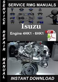 isuzu engine 4hk1 6hk1 service repair manual pay for isuzu engine 4hk1 6hk1 service repair manual