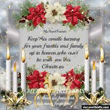Heaven Quotes For Loved Ones Magnificent Keep This Candle Burning For Loved Ones In Heaven This Christmas
