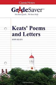 keats poems and letters essays gradesaver keats poems and letters john keats
