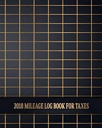 How To Track Mileage Amazon Com 2018 Mileage Log Book For Taxes Business
