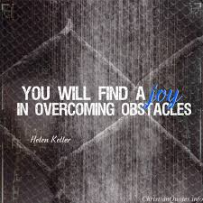Overcoming Obstacles Quotes Custom Helen Keller Quote Overcoming Obstacles ChristianQuotes