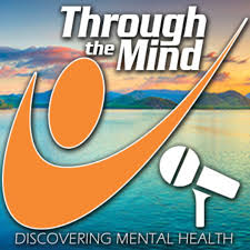 Through the Mind, Discovering Mental Health