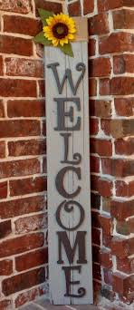 front porch welcome sign welcome signs front door outdoor welcome sign wooden welcome signs